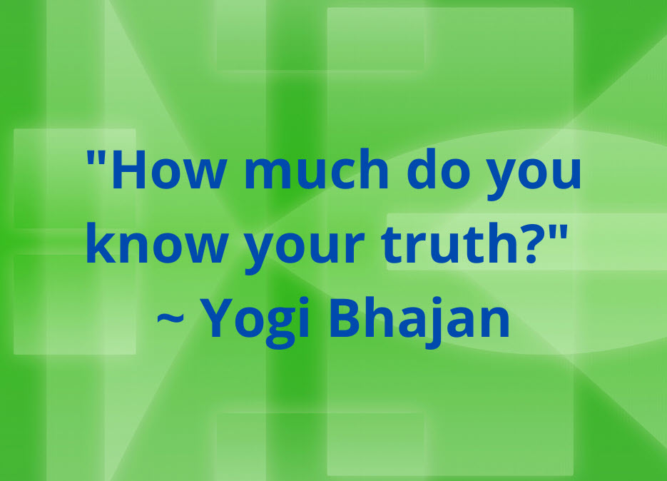 Yogi Bhajan Lecture: Love the Truth of You