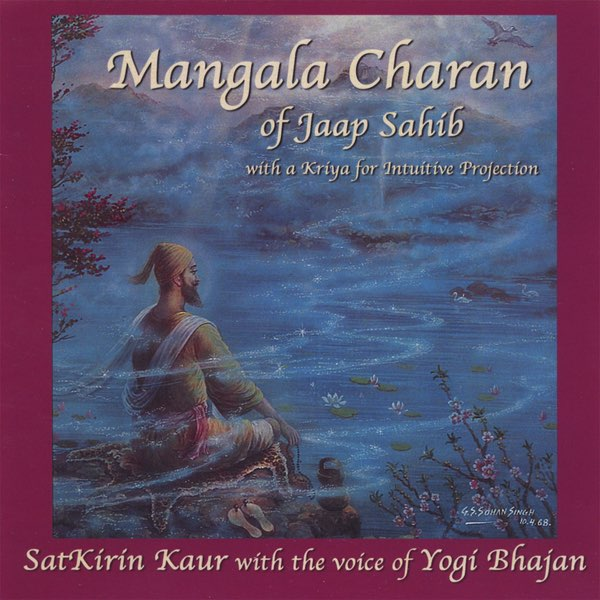 Mangala Charan of Jaap Sahib for Intuitive Projection