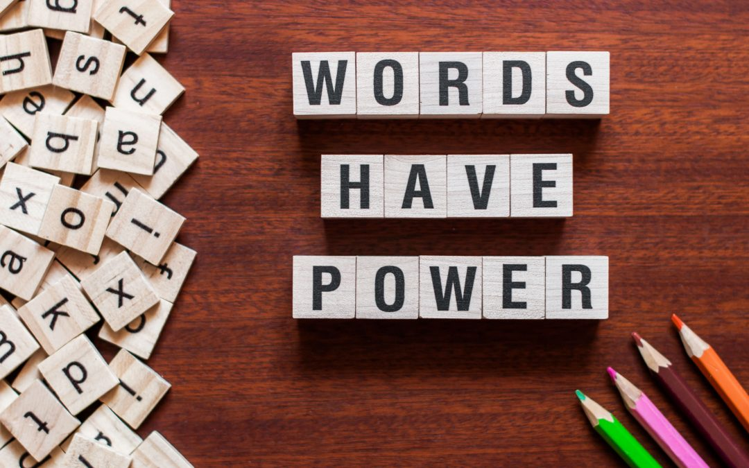 Why I Love the Power of Words